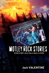 Motley Rock Stories