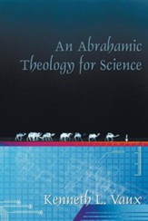 An Abrahamic Theology for Science