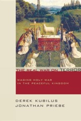 The Real War on Terror: Waging Holy War in the Peaceful Kingdom