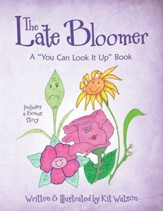 The Late Bloomer: A You Can Look It Up Book