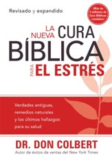 La nuevea Curea Bíblica para el estrés, The New Bible Cure for Stress