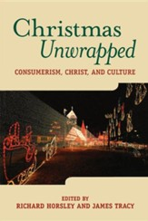 Christmas Unwrapped: Consumerism, Celluloid, Christ,