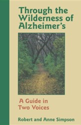 Through the Wilderness of Alzheimer's