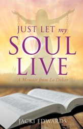 Just Let My Soul Live