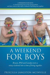 A Weekend for Boys