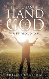The Unchanging Hand of God