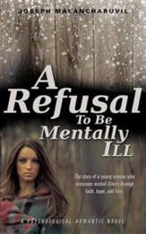 A Refusal to Be Mentally Ill