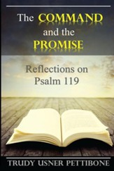 The Command and the Promise: Reflections on Psalm 119