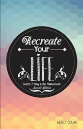Recreate Your Life