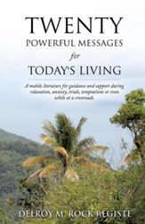 Twenty Powerful Messages for Today's Living