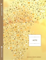 Acts Learner Guide; Books of Faith Series