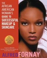 The African American Woman's Guide to Successful Makeup and Skincare Revised Edition