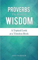 Proverbs the Book of Wisdom