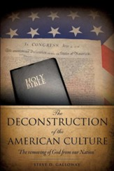 The Deconstruction of the American Culture