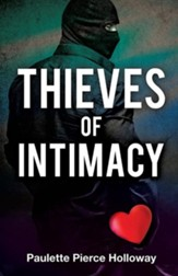 Thieves of Intimacy