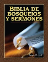Biblia de bosquejos y sermones: Éxodo 19-40 (The Preachers Outline and Sermon Bible: Exodus 19-40)
