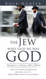 The Jew Who Said He Was God