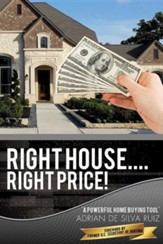 Right House....Right Price!