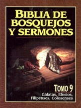 Bible Bosquejos y Sermones: Galatas, Efesios, Filipenses, Colosenses