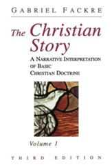 The Christian Story, Volume 1 - Third Edition