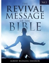 The Revival Message of the Bible Vol 2
