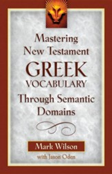 Mastering N.T. Greek Vocabulary