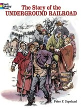 The Story of the Underground  Railroad