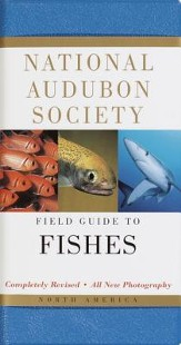 National Audubon Society Field Guide to North American Fishes, Edition 0002