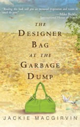 Designer Bag in the Garbage Dump