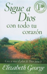 Sigue a Dioa con todo to corazon (Following God with All Your Heart)