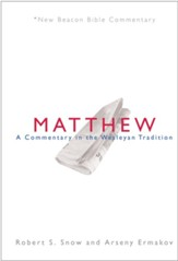 NBBC, Matthew: A Commentary in the Wesleyan Tradition