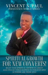 Spiritual Growth for New Converts!