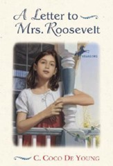 A Letter to Mrs. Roosevelt