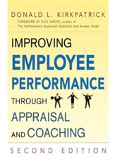Improving Employee Performance Through Appraisal and Coaching, Edition 0002