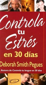 Controla tu estres en 30 dias, Control Your Stress in 30 Days