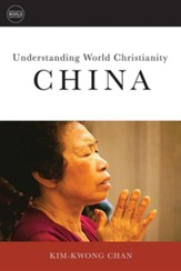 Understanding World Christianity: China