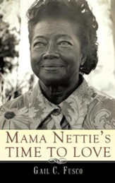 Mama Nettie's Time to Love