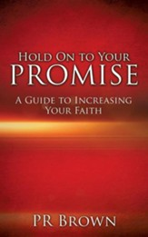 Hold on to Your Promise