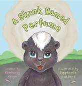 A Skunk Named Perfume
