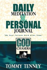 God Chasers Daily Meditation & Personal Journal