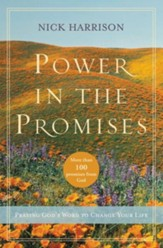 Power in the Promises: Praying God's Word to Change Your Life - eBook