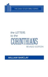 The Letter to the Corinthians: Daily Study Bible [DSB]