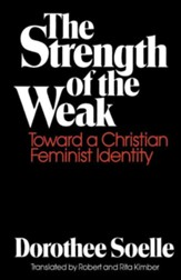 The Strength of the Weak: Towards a Christian Feminist Identity