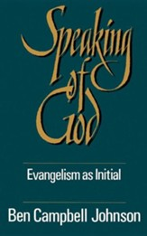 Speaking of God: Evangelism As Initial Spiritual  Guidance