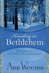 Kneeling in Bethlehem - Large Print edition