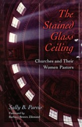 The Stained-Glass Ceiling: Churches & Their Women Pastors