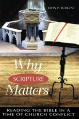 Why Scripture Matters: Reading the Bible in a Time of  Romans