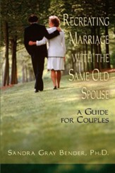 Recreating Marriage With The Same Spouse