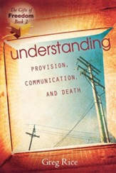 Understanding Provision, Communication, and Death