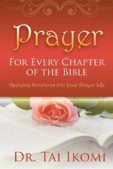 Prayer for Every Chapter of the Bible